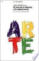 Libro de El Arte De La Infancia Y La Adolescencia