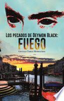 Libro de Los Pecados De Deymon Black: Fuego