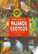 Libro de Manual Práctico De Pájaros Exóticos