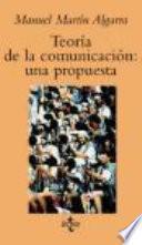 Libro de Teoría De La Comunicación: Una Propuesta