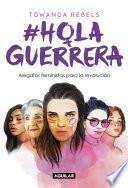 Libro de #holaguerrera