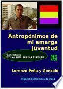 Libro de Antropónimos De Mi Amarga Juventud