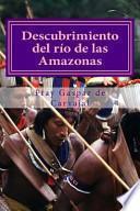 Libro de Descubrimiento Del Rio De Las Amazonas