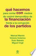 Libro de Que Hacemos Con La Financiación De Los Partidos