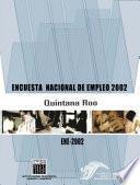 Libro de Encuesta Nacional De Empleo 2002. Quintana Roo. Ene 2002