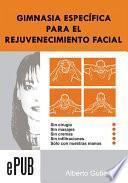 Libro de Gimnasia Especifica Para El Rejuvenecimiento Facial