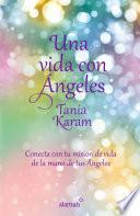 Libro de Una Vida Con ángeles