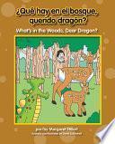 Libro de ¿qué Hay En El Bosque, Querido Dragón? / What S In The Woods, Dear Dragon?