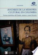Libro de Avatares De La Memoria Cultural En Colombia