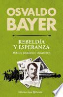 Libro de Biblioteca Bayer. Rebeldía Y Esperanza