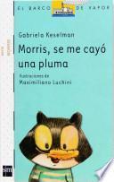 Libro de Morris, Se Me Cayó Una Pluma