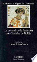 Libro de La Conquista De Jerusalén Por Godofre De Bullón