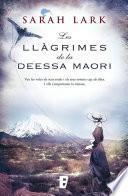 Libro de Les Llàgrimes De La Deessa Maorí