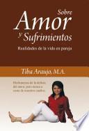 Libro de Sobre Amor Y Sufrimientos