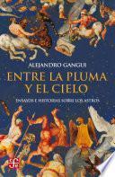 Libro de Entre La Pluma Y El Cielo