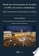 Libro de Desde Las Asociaciones De Vecinos Al 15m Y Las Mareas Ciudadanas. Breve Historia De Los Movimientos Sociales]