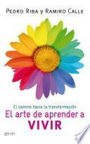 Libro de El Arte De Aprender A Vivir