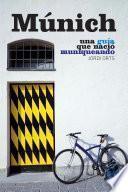 Libro de Múnich, Una Guía Que Nació Muniqueando