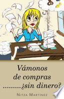 Libro de Vámonos De Compras………¿sin Dinero?