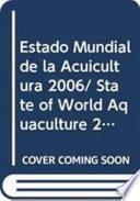 Libro de Estado Mundial De La Acuicultura 2006