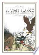 Libro de El Viaje Blanco