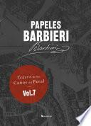 Libro de Papeles Barbieri. Teatro De Los Caños Del Peral, Vol. 7