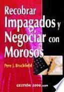 Libro de Recobrar Impagados Y Negociar Con Morosos