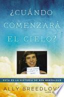 Libro de Cundo Comenzar El Cielo / When The Sky Starts