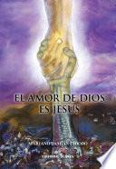 Libro de El Amor De Dios Es Jesús