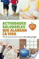Libro de Actividades Saludables Que Alargan La Vida