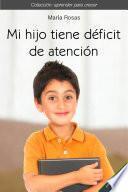 Libro de Mi Hijo Tiene Déficit De Atención