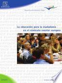 Libro de La Educación Para La Ciudadanía En El Contexto Escolar Europeo