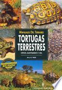 Libro de Manuales Del Terrario. Tortugas Terrestres