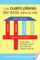 Libro de Los Cuatro Pilares Del Éxito Para La Vida