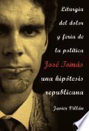 Libro de José Tomás, Una Hipótesis Republicana