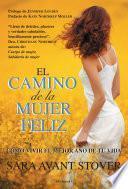 Libro de El Camino De La Mujer Feliz
