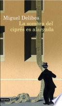 Libro de La Sombra Del Ciprés Es Alargada
