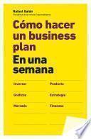 Libro de Cómo Hacer Un Business Plan En Una Semana