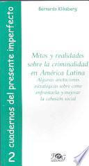 Libro de Mitos Y Realidades Sobre La Criminalidad En América Latina