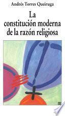 Libro de La Constitución Moderna De La Razón Religiosa