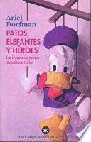 Libro de Patos, Elefantes Y Héroes