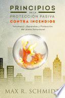 Libro de Principios De La Proteccion Pasiva Contra Incendios