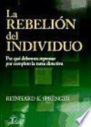 Libro de La Rebelión Del Individuo