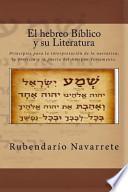 Libro de El Hebreo Biblico Y Su Literatura