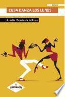 Libro de Cuba Danza Los Lunes