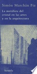 Libro de La Metáfora Del Cristal En Las Artes Y En La Arquitectura