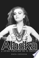 Libro de Alaska Y Otras Historias De La Movida