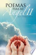 Libro de Poemas Para Mi Angel Ii