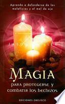 Libro de Magia Para Protegerse Y Combatir Los Hechizos