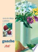 Libro de Curso De Dibujo Y Pintura. Guache